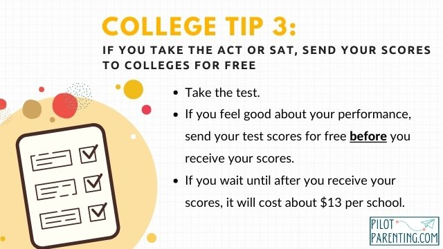 Tip 3 Send test scores to colleges