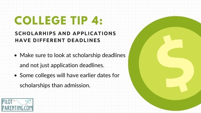 Tip 4 Different deadlines apply to scholarships and applications